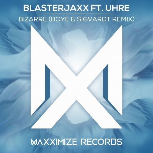 Bizarre (Boye & Sigvardt Remix)