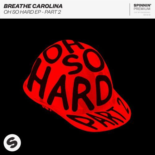 Oh So Hard EP - Part 2