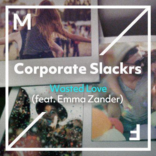 Wasted Love (feat. Emma Zanders)