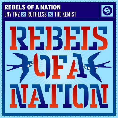 Rebels Of A Nation