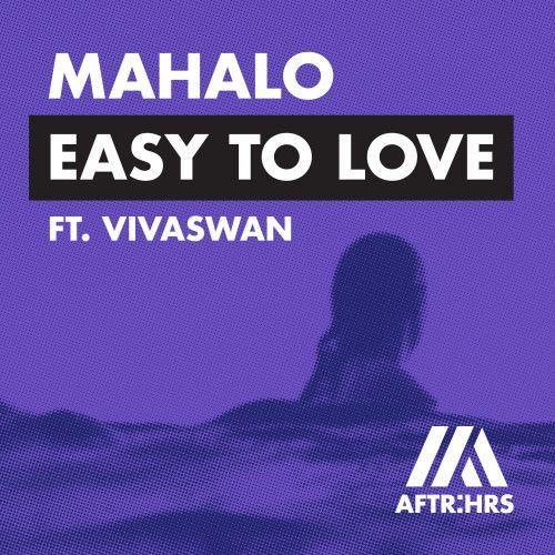 Easy To Love (feat. Vivaswan)