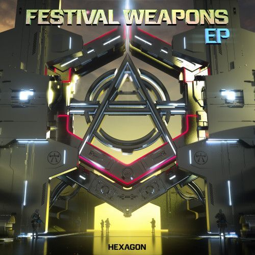 HEXAGON Festival Weapons EP